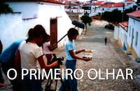 O MUNDO À NOSSA VOLTA / O Primeiro Olhar @ Cineteatro Municipal de Serpa