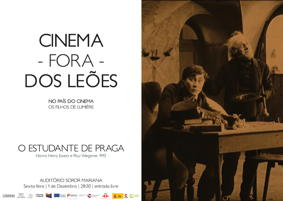 NO PAÍS DO CINEMA - O Estudante de Praga, de Paul Wegener @ Auditório Soror Mariana